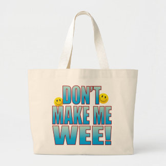 Make Wee Life B Large Tote Bag
