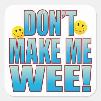 Make Wee Life B Square Sticker