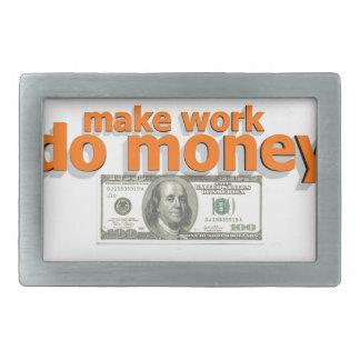 Make work do money belt buckle