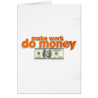 Make work do money card