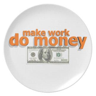 Make work do money dinner plate