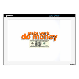 Make work do money laptop skin