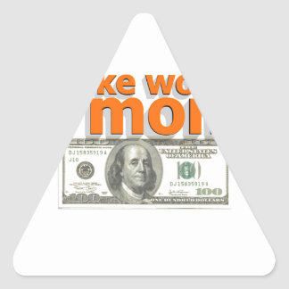Make work do money triangle sticker