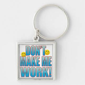 Make Work Life B Keychain