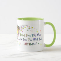"""Make you all better"" cup"