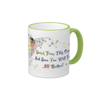 """""""Make you all better"""" cup Coffee Mugs"""