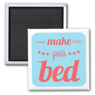 Make Your Bed! 2 Inch Square Magnet