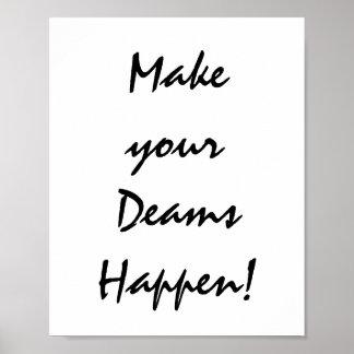 Make your Deams Happen! Poster