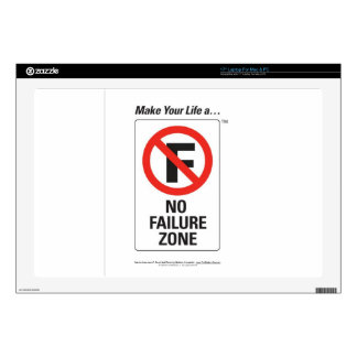 """Make Your Life A - No FAILURE Zone.jpg Decal For 17"""" Laptop"""
