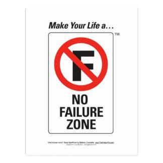 Make Your Life A - No FAILURE Zone.jpg Postcard