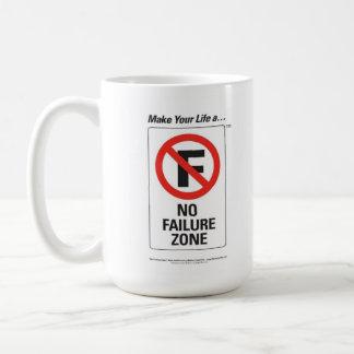 """Make Your Life A """"No Failure Zone"""" Mug"""