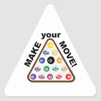 Make Your Move Triangle Sticker
