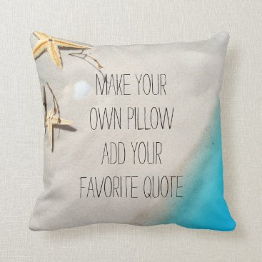 Beach Themed make your own | beach photo | add favorite quote | throw pillow