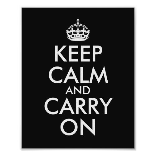 Make Your Own Black Keep Calm and Carry On Poster