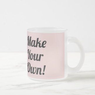Make Your Own Custom Gift Frosted Glass Coffee Mug