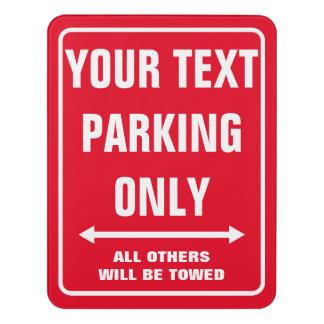 Make your own custom PARKING ONLY door sign