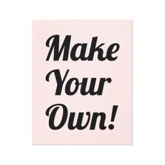 Make Your Own Custom Printed Canvas Print
