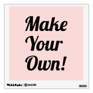 Make Your Own Custom Printed Wall Decal