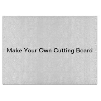 Make Your Own Cutting Board