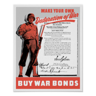 Make Your Own Declaration Of War -- WW2 Poster