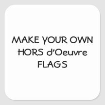 MAKE YOUR OWN HORS D'OEUVRE FLAGS STICKERS