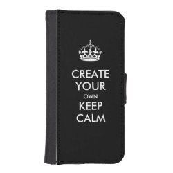 iPhone 5/5s Wallet Case with Keep Calm and Create Your Own design