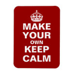 Make Your Own Keep Calm and Carry On Magnet