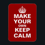 "Make Your Own Keep Calm and Carry On Magnet<br><div class=""desc"">Make your own Keep Calm and Carry On flexible magnet using our easy to customize template. All text can be changed,  re-sized,  moved or deleted. The red background color can be changed to any color you like - just press &#39;Customize It&#39; and let your creativity flow!</div>"