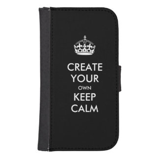 Make Your Own Keep Calm and Carry On Samsung S4 Wallet Case