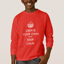 Kids' Basic Long Sleeve T-Shirt with Keep Calm and Create Your Own design