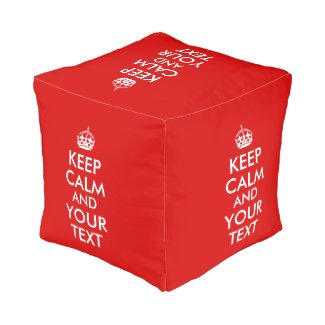 Make Your Own Keep Calm and Your Text Pouf Red