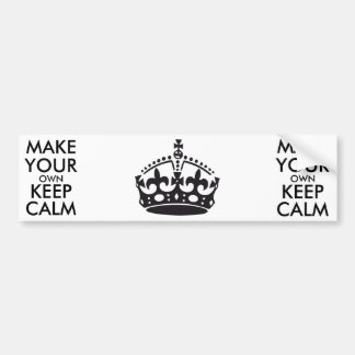 Make your own keep calm - black bumper sticker