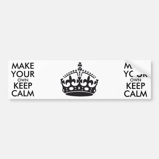Make your own keep calm - black bumper stickers