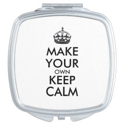 Make your own keep calm - black makeup mirror