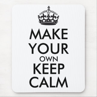 Make your own keep calm - black mouse pad