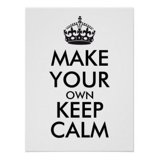 Make your own keep calm - black poster