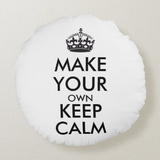 Make your own keep calm - black round pillow