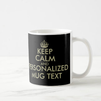 Make your own Keep calm coffee mug faux gold