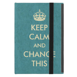 Make Your Own Keep Calm Covers For iPad Mini