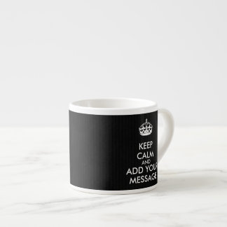 Make Your Own Keep Calm Espresso Cup
