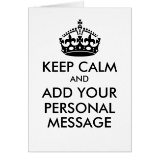 Make Your Own Keep Calm Greeting Card