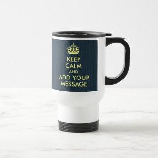 Make Your Own Keep Calm Grey Blue Kraft Paper 15 Oz Stainless Steel Travel Mug