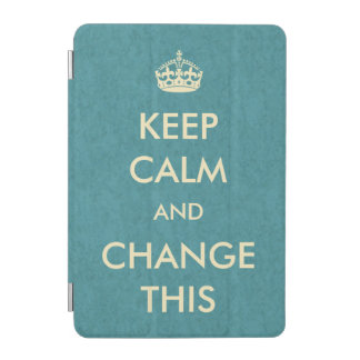 Make Your Own Keep Calm iPad Mini Cover