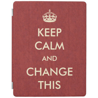 Make Your Own Keep Calm iPad Cover
