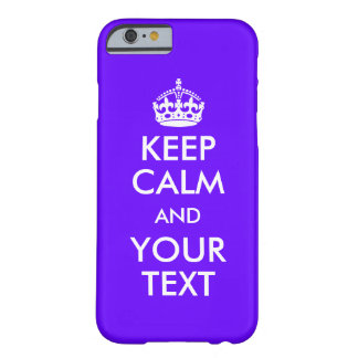 Make Your Own Keep Calm iPhone 6 Case