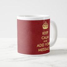Make Your Own Keep Calm Jumbo Mug