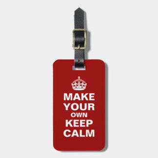 Make Your Own Keep Calm Luggage Tag