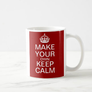 Make Your Own Keep Calm Mug - Fully Customizable