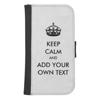 Make Your Own Keep Calm Product Black White Galaxy S4 Wallet Case