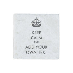 Make Your Own Keep Calm Product Black White Stone Magnet at Zazzle